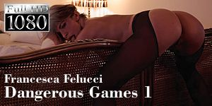 Francesca Felucci - Dangerous Games - Episode 1
