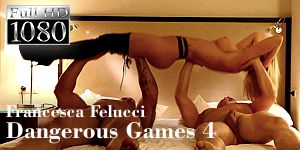 Francesca Felucci - Dangerous Games - Episode 4